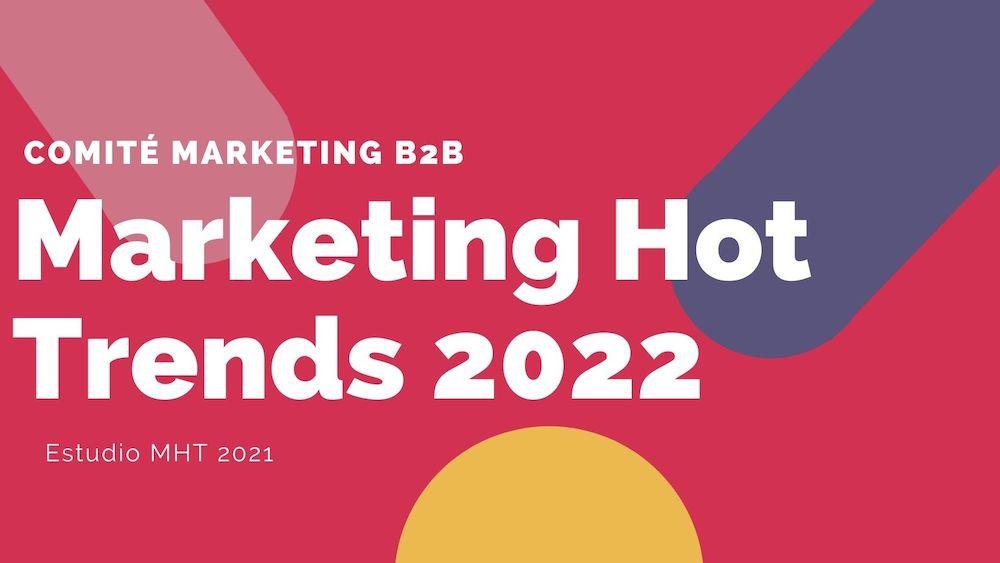 Tendencias del marketing para el próximo 2022